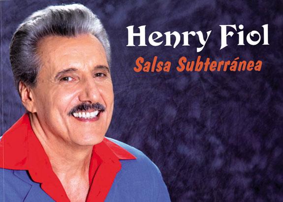 Henry Fiol, nuevo trabajo: Salsa subterránea