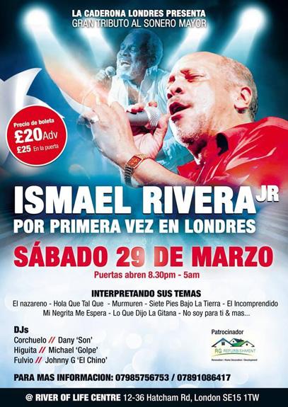 Leyenda de la salsa, Ismael Rivera Jr. en Londres: Marzo 29