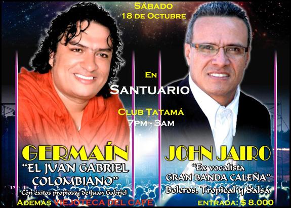 Octubre 18: Con Germaín y John Jairo, gran fiesta en Santuario