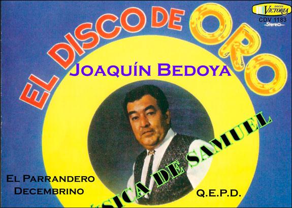Joaquín Bedoya, en diciembre y sin el 'Rey de la Parranda'