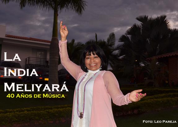 La India Meliyará, 40 años de música e imagen de Colombia