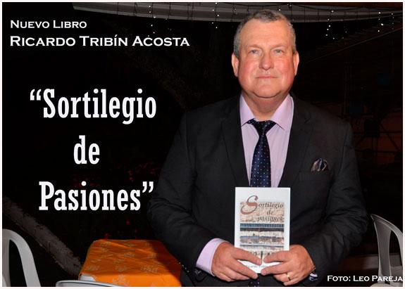 """""""Sortilegio de pasiones"""", nuevo libro de Ricardo Tribín Acosta"""
