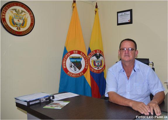 """Everardo Ochoa, alcalde – Santuario: """"El cambio llegará antes de un año"""""""
