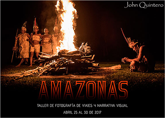 Abril 25 al 30: Taller de fotografía de viajes y narrativa visual en El Amazonas